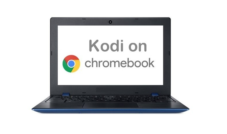 How to Install Kodi Media Player on Chromebook