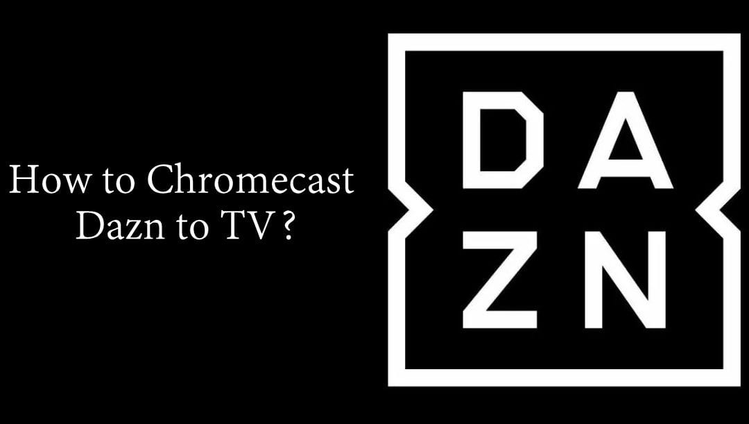 Chromecast Dazn