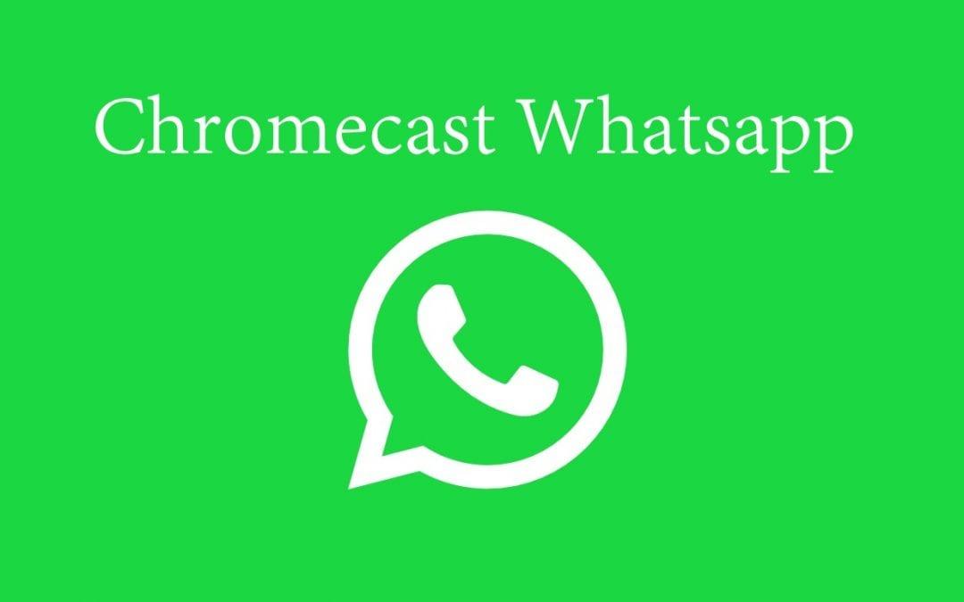 How to Chromecast Whatsapp Video Calls to TV