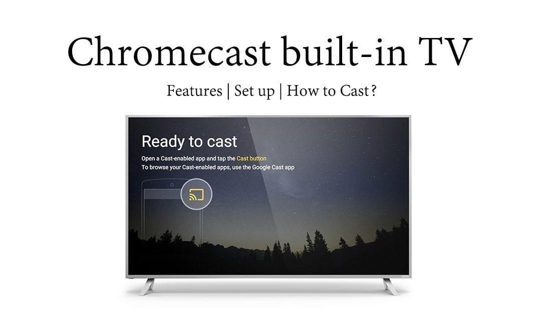 List of Chromecast built-in TV [2021]