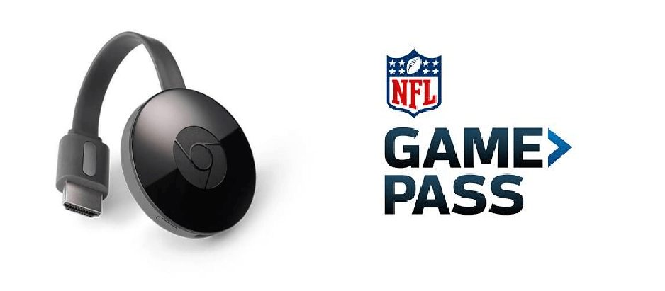 How to Cast NFL Game Pass on Chromecast [2020]