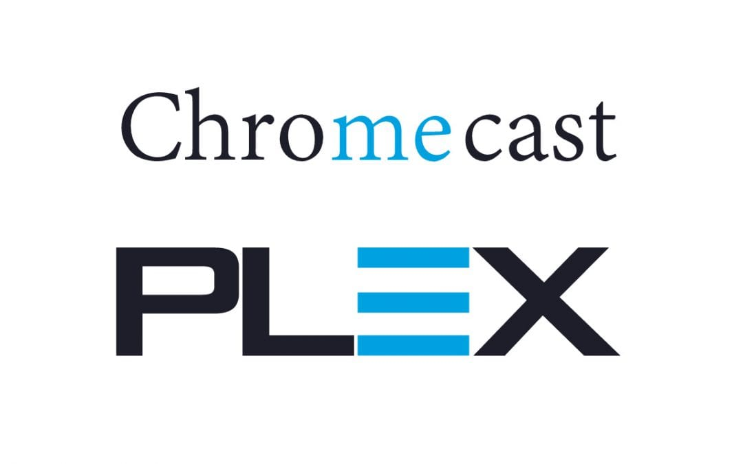 How to cast Plex on Chromecast [2020]