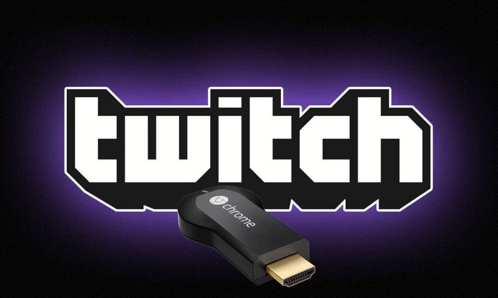 How to cast Twitch on Chromecast [2020 Latest]