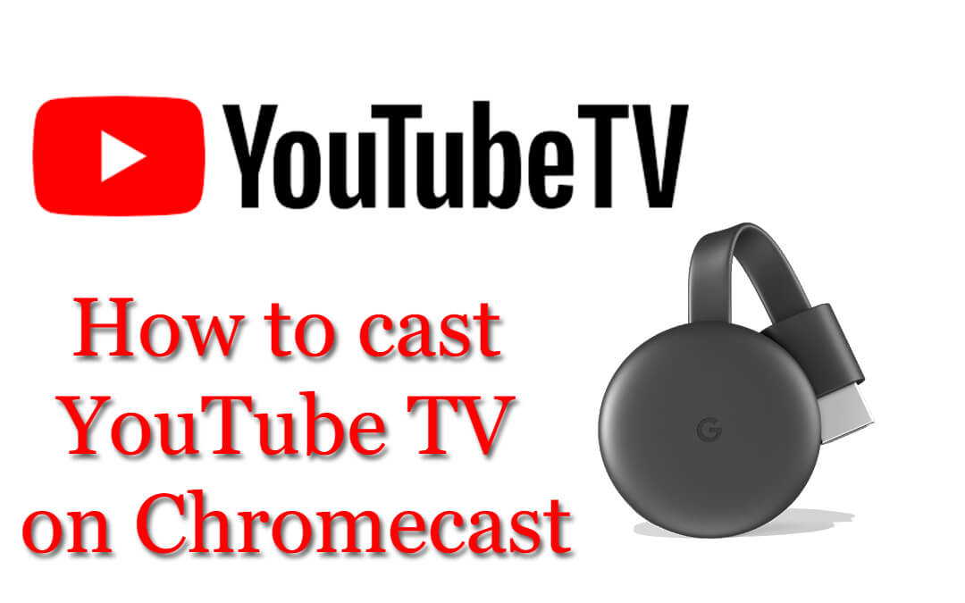 How to Chromecast YouTube TV [2020]