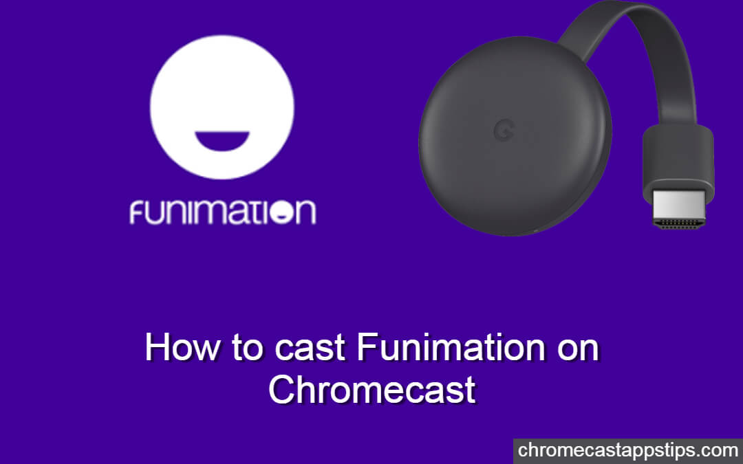 How to cast Funimation on Chromecast [2020]