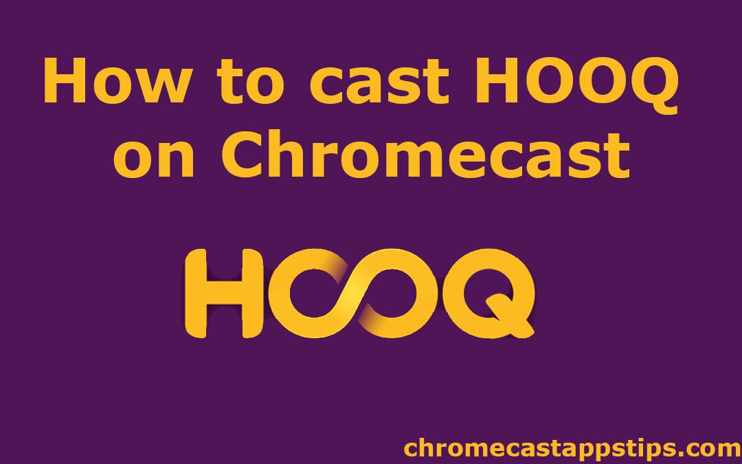 How to Chromecast HOOQ to TV [2020]