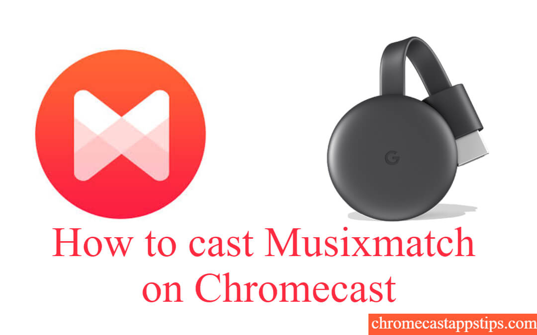 Chromecast Musixmatch to TV & Speakers [2020]