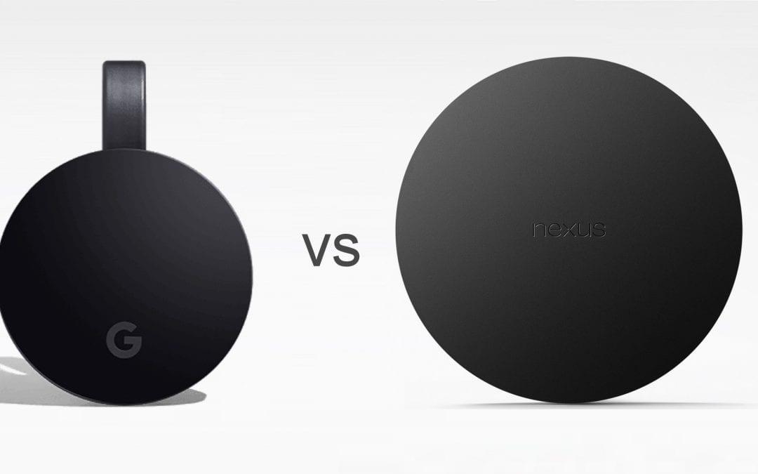 Chromecast vs Nexus Player