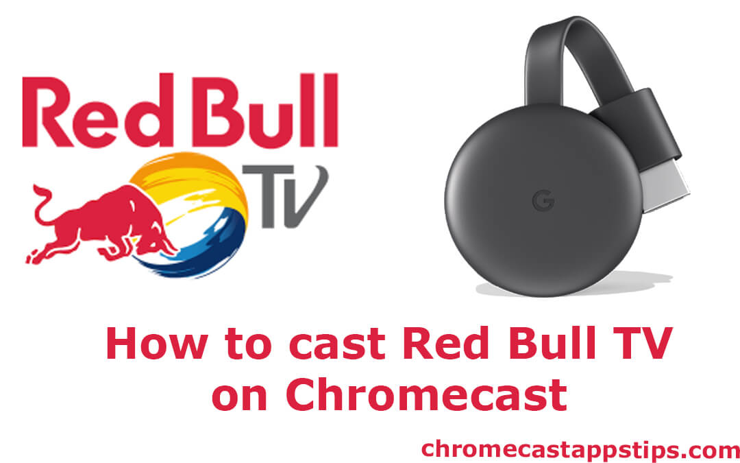 How to cast Red Bull TV on Chromecast [2020]