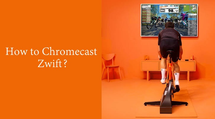 Chromecast Zwift: How to watch Zwift on TV