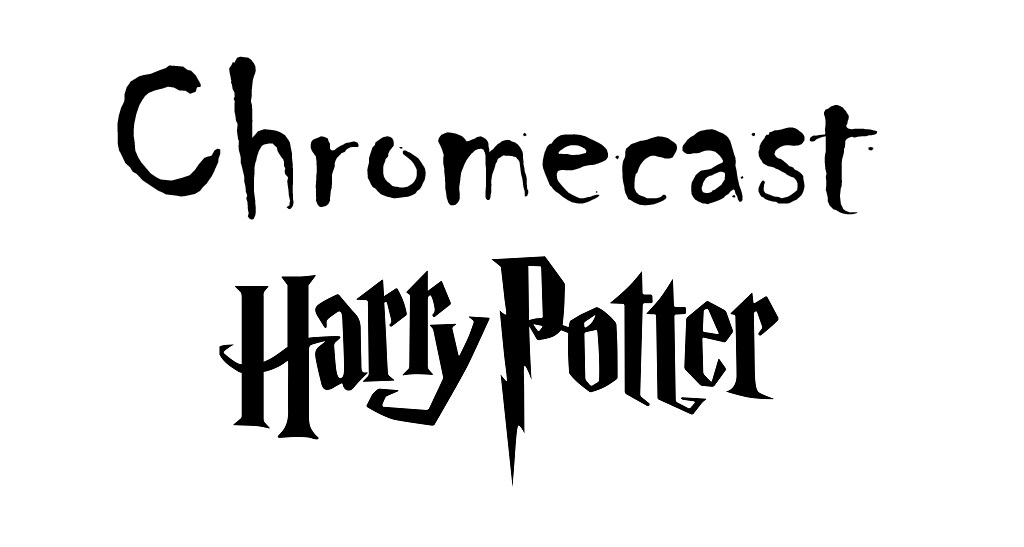 How to Chromecast Harry Potter [3 Methods]