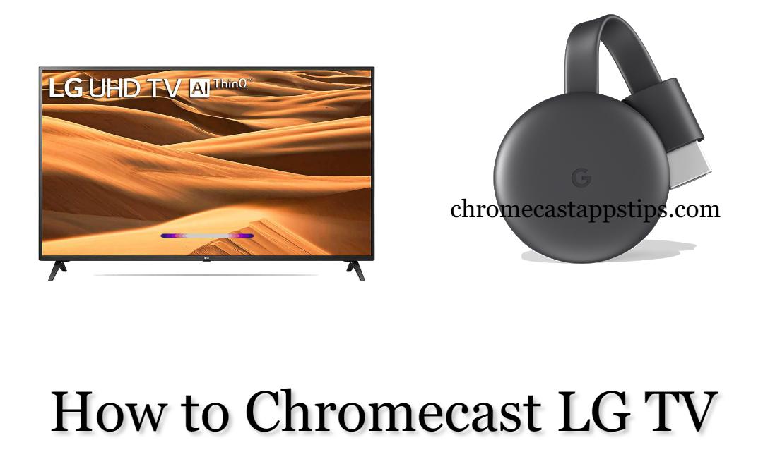 How to Chromecast LG TV [2020]