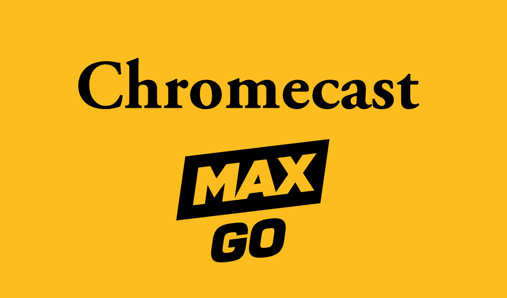 How to Chromecast Max Go to TV [2020]