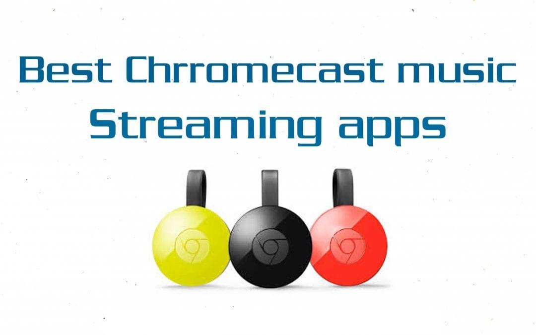 Best Chromecast Music Apps [2020]