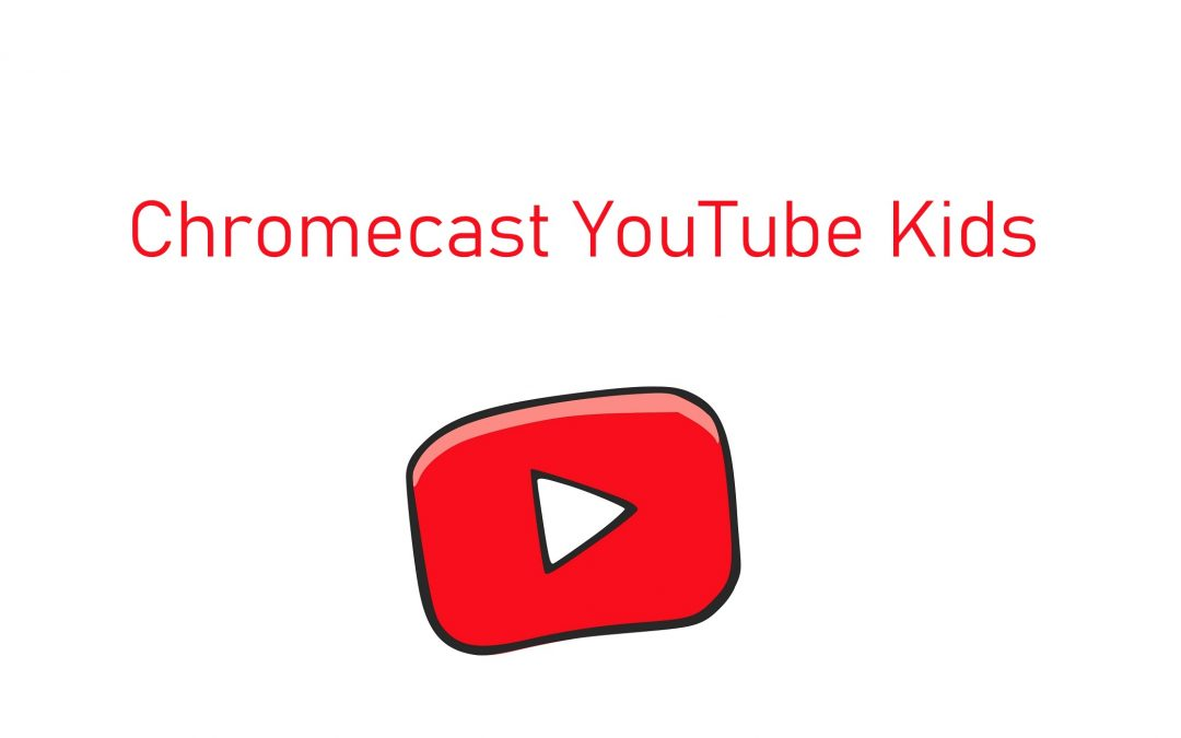 How to Chromecast YouTube Kids to TV [2020]