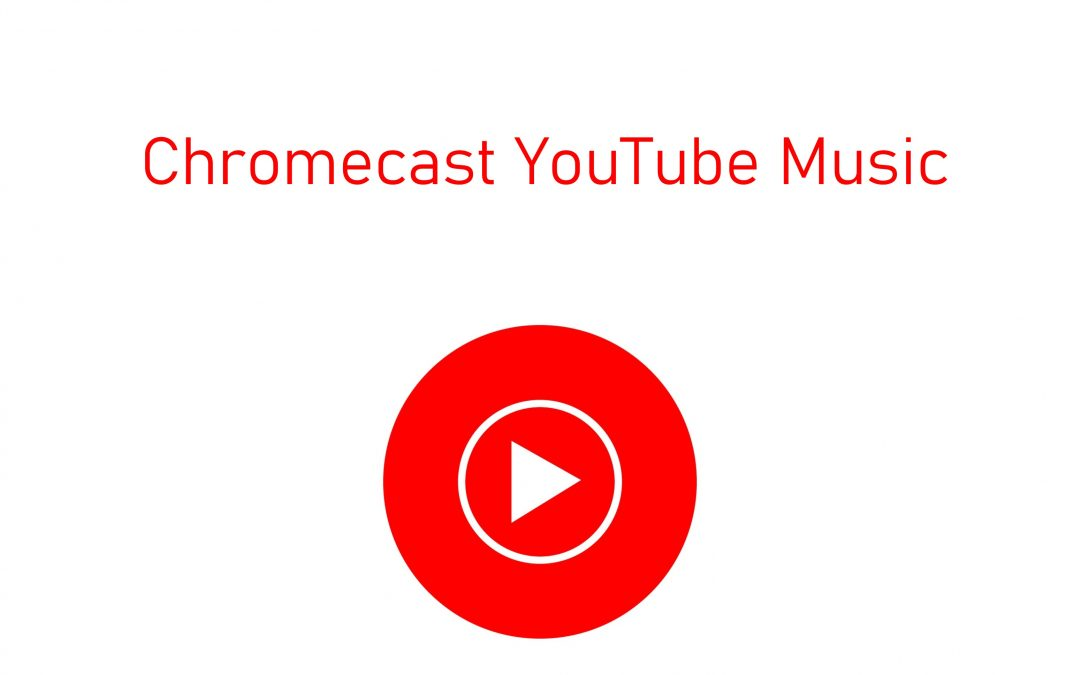 How to Chromecast YouTube Music to TV