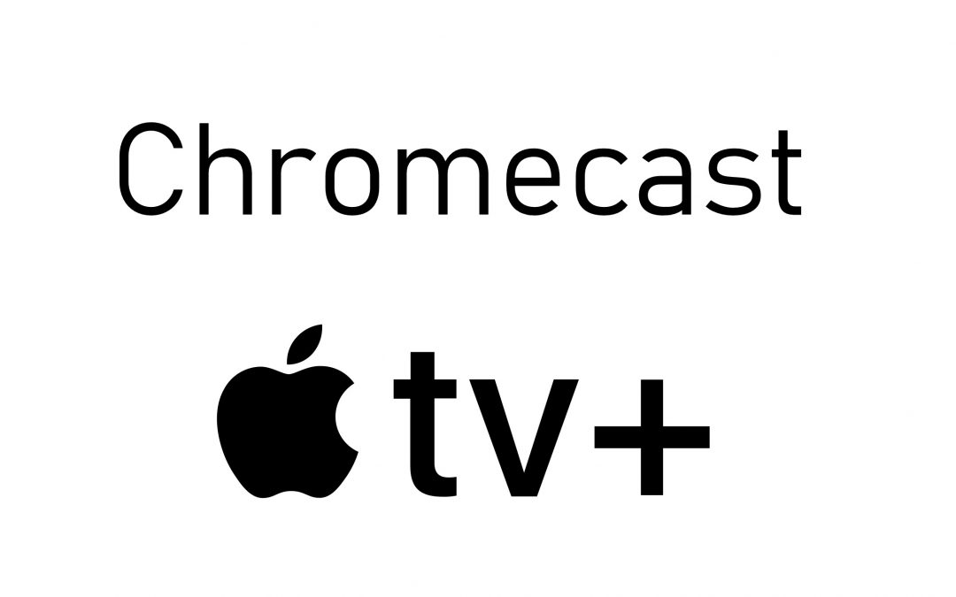 How to Chromecast Apple TV Plus to TV