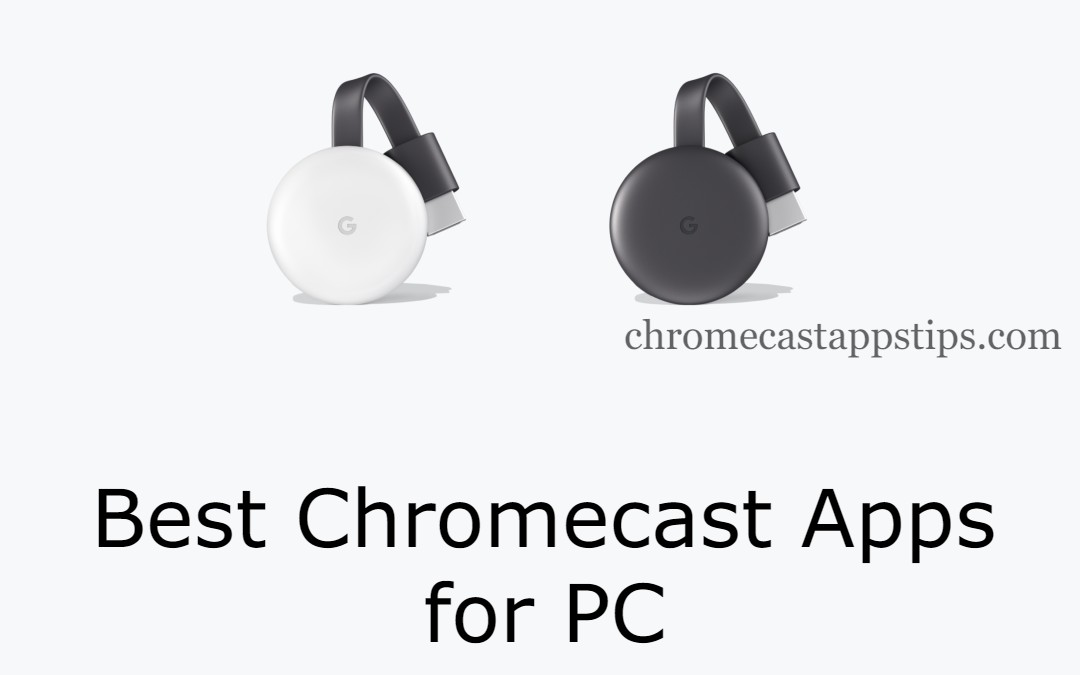 Chromecast apps for PC