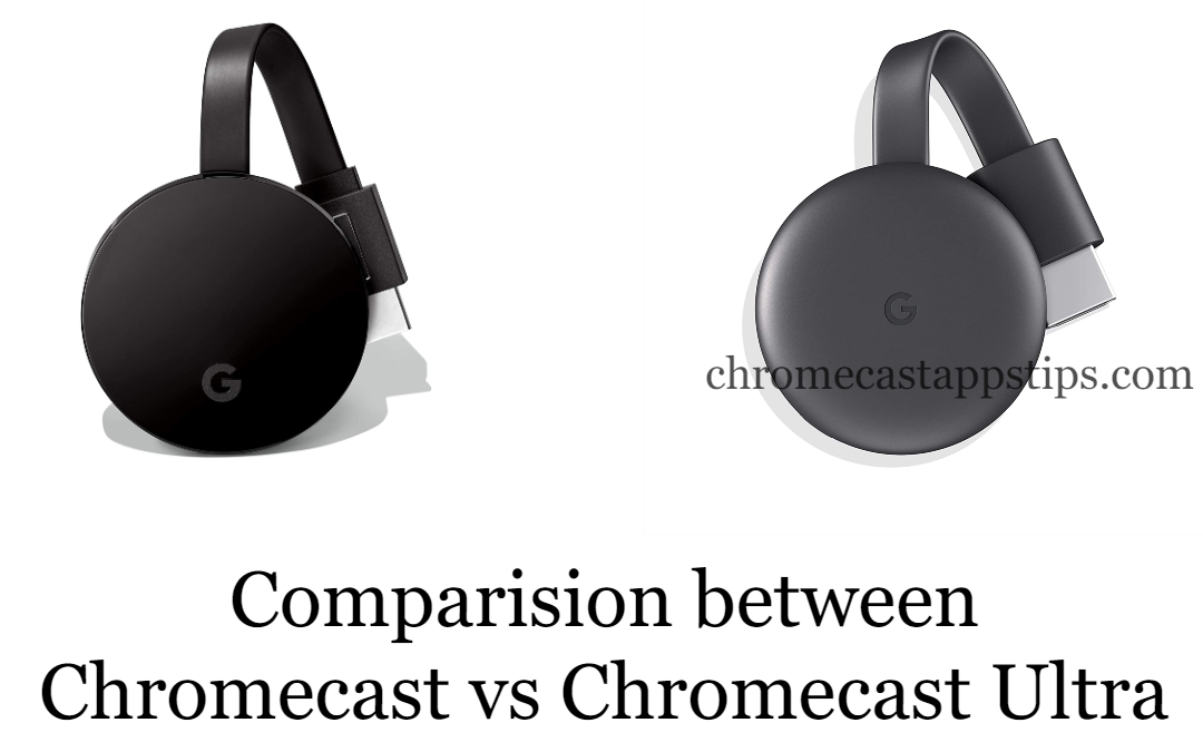Chromecast vs Chromecast Ultra: What's the Difference?