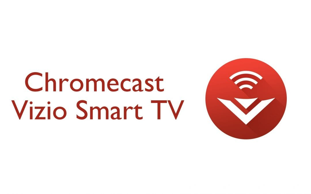 How to use Chromecast on Vizio TV [2020]