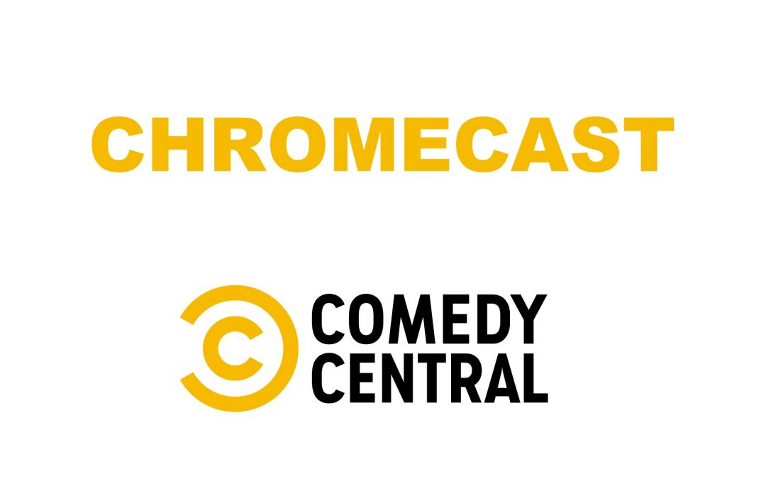 How To Chromecast Comedy Central On TV