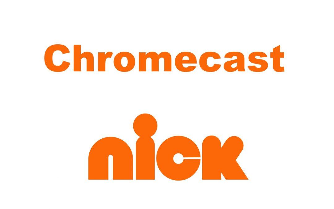 How To Chromecast Nick On TV