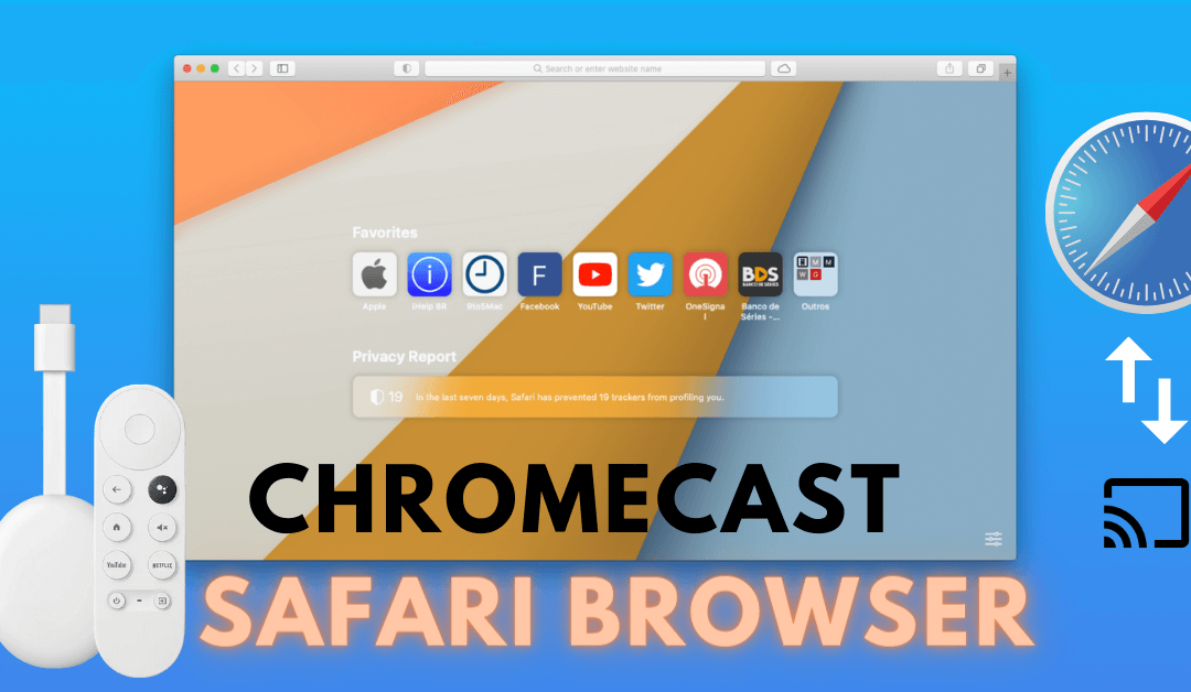 How to Chromecast Safari Browser from iPhone and Mac