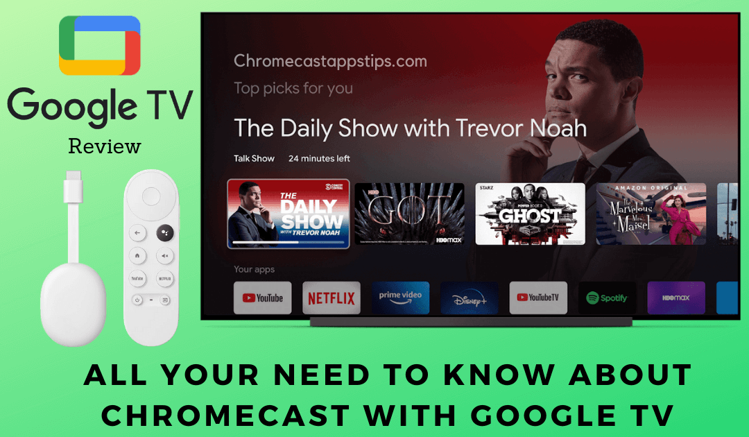 Chromecast with Google TV – Specifications, Price, Setup, and Features
