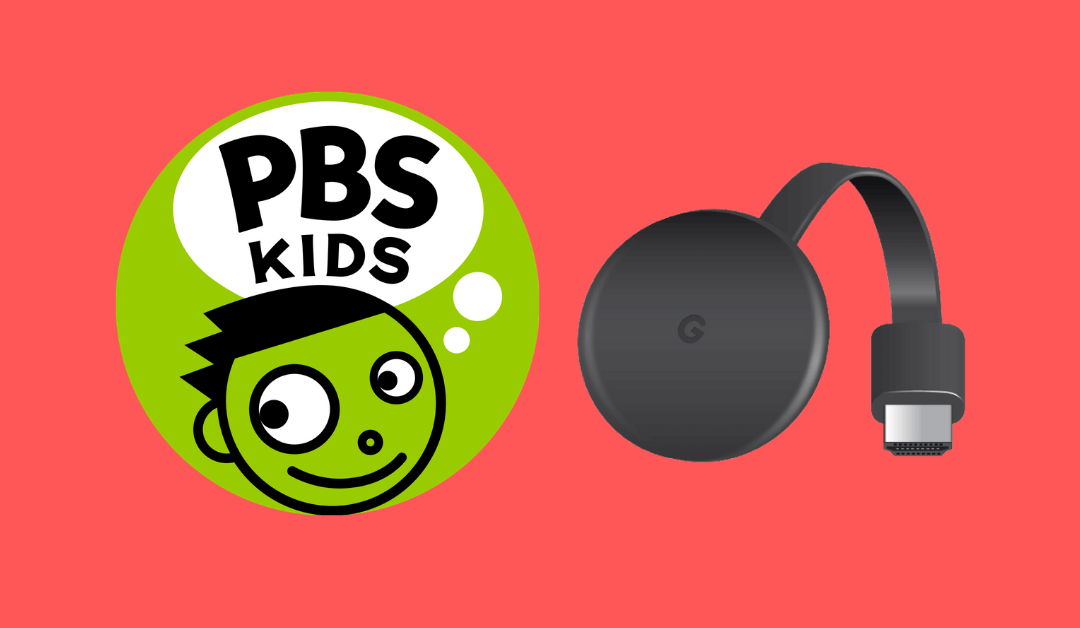 How to Chromecast PBS Kids Using Mobile & PC