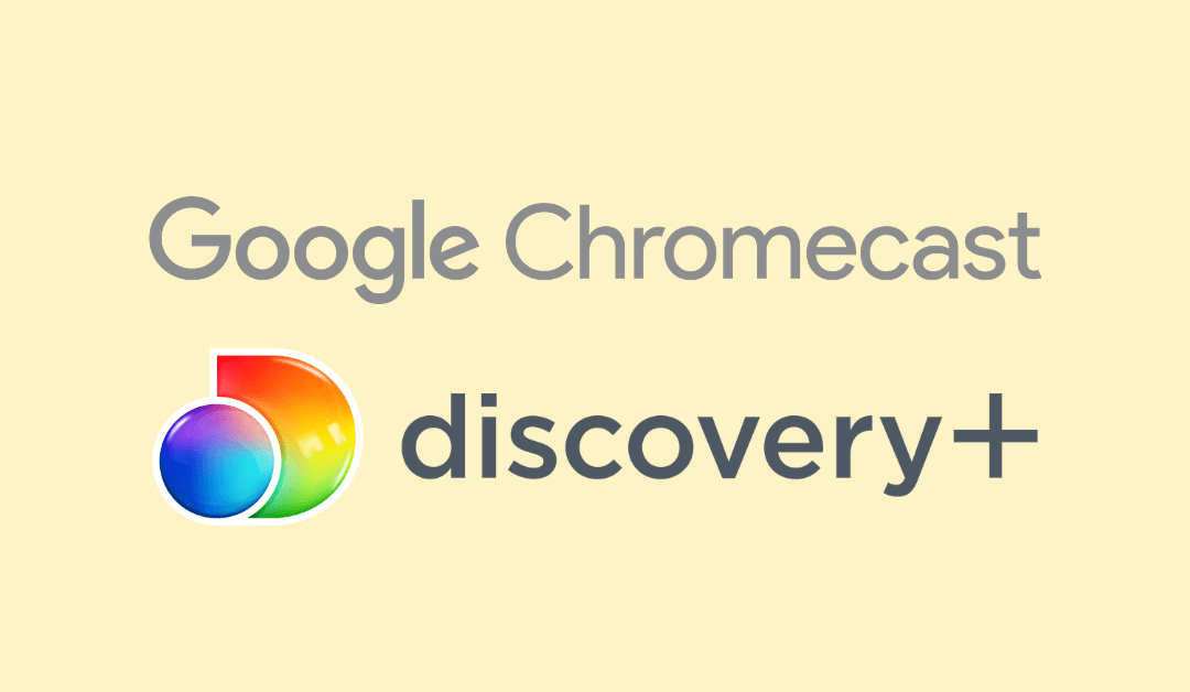 Chromecast Discovery Plus
