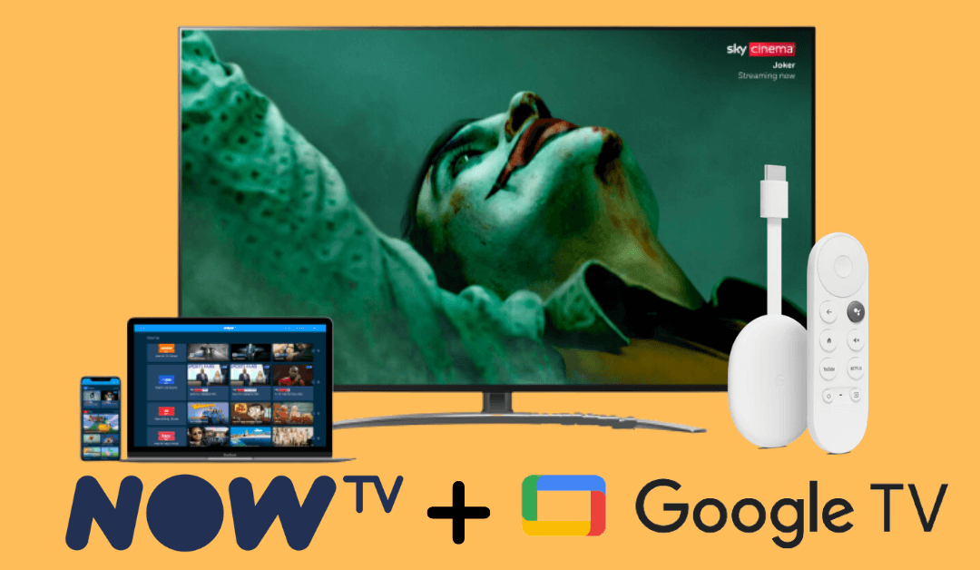 How to Watch NOW TV on Chromecast with Google TV