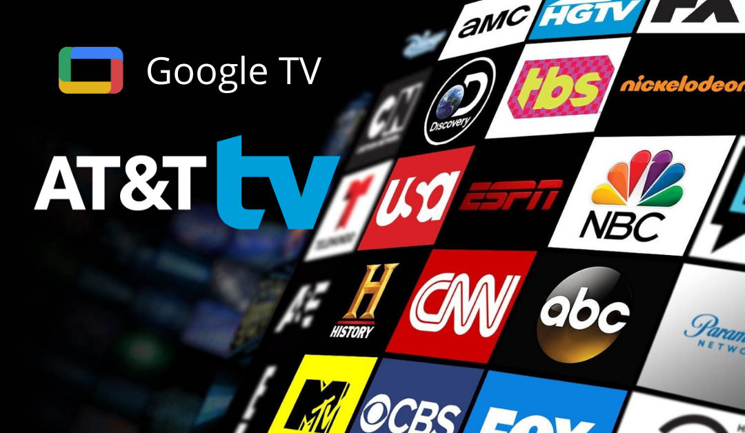 AT&T TV on Chromecast with Google TV