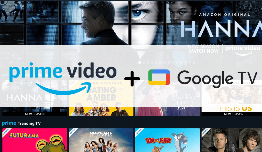 How to Watch Amazon Prime Video on Google TV