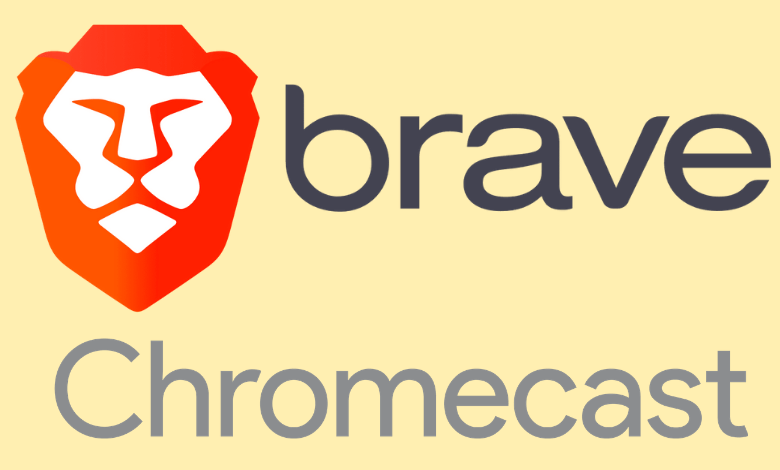 How to Chromecast Brave Browser to TV