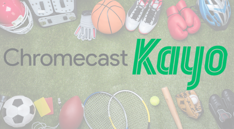 How to Chromecast Kayo Sports Content to TV