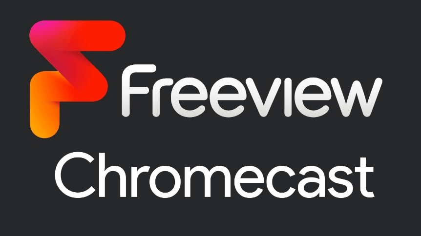 How to Stream Freeview on TV Using Chromecast Device