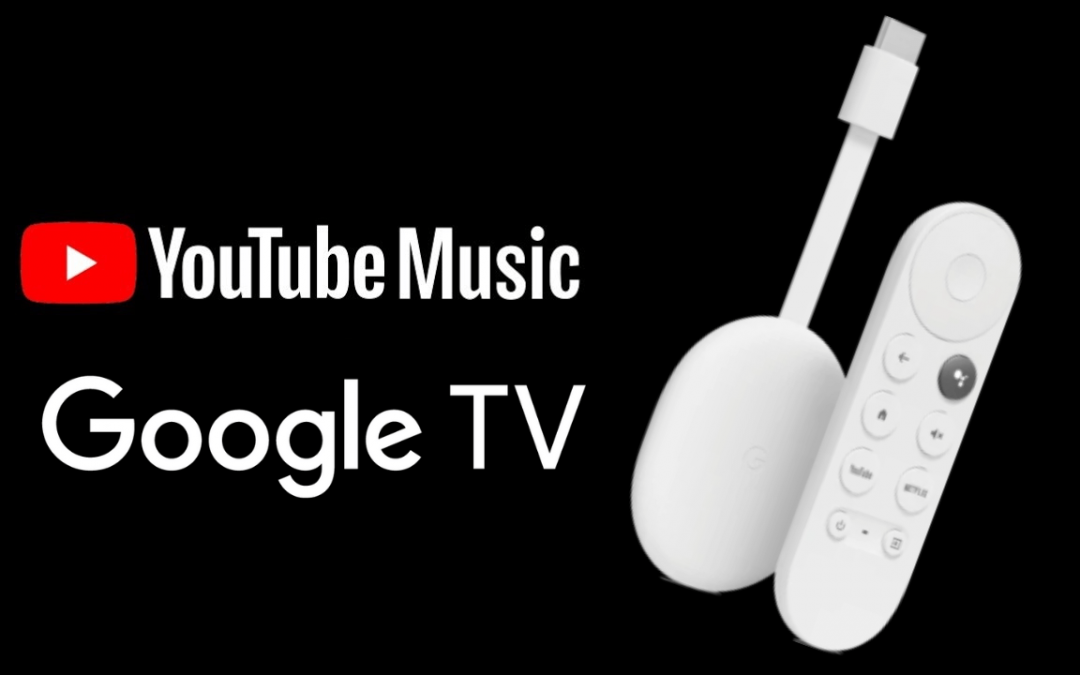How to Stream YouTube Music on Google TV