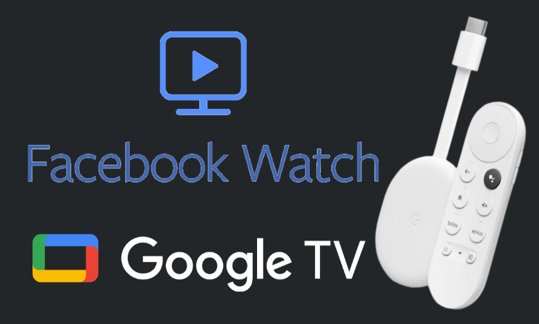 How to Install Facebook Watch on Google TV