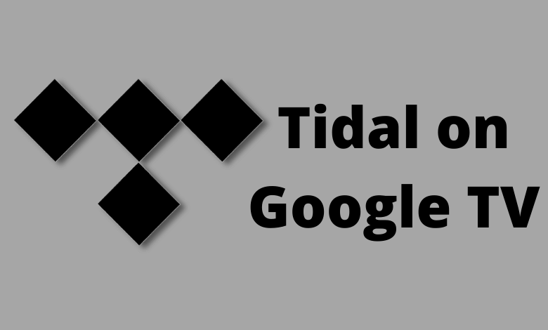 How to Add and Listen to Tidal on Google TV