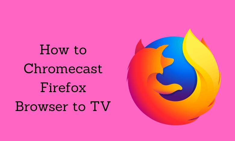Chromecast Firefox Browser