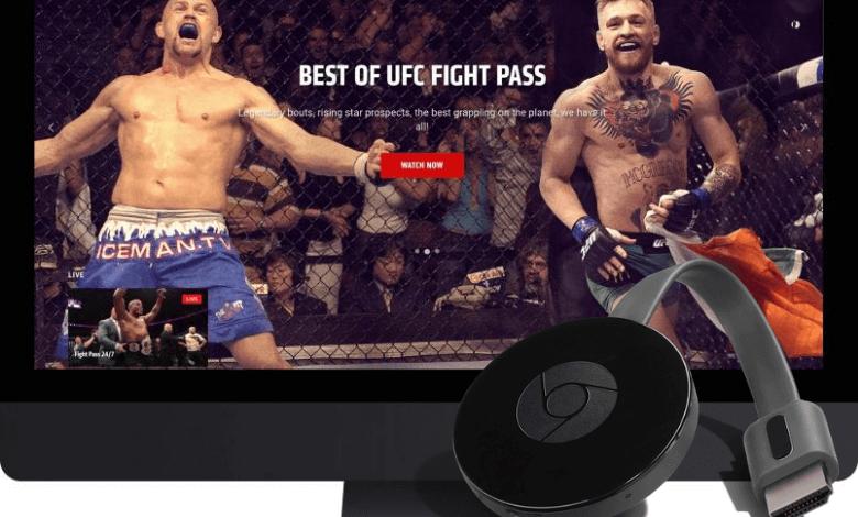 How to Chromecast UFC Fights to TV
