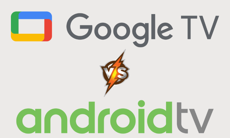 Chromecast With Google TV vs Android TV – What's the Difference?