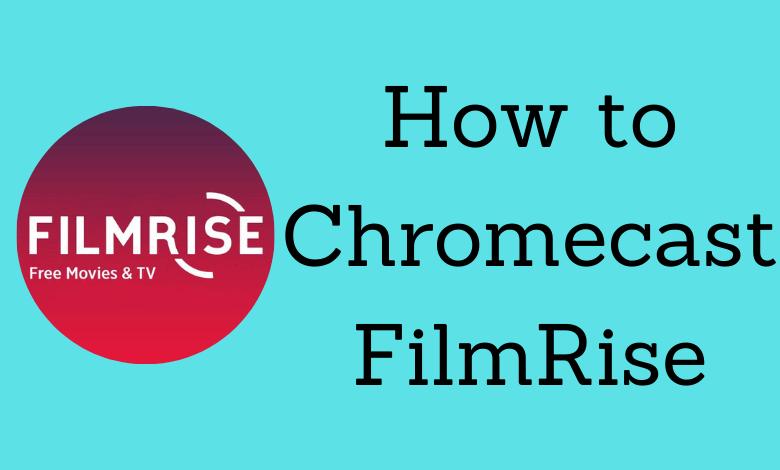 Chromecast FilmRise